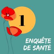 1 - ENQUÊTE DE SANTÉ