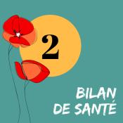 2 - BILAN DE SANTÉ