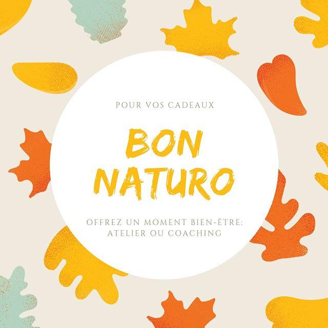 ***Bon Naturo*** Pour vos cadeaux, offrez un moment bien-être : atelier ou coaching !
